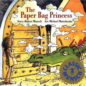 """The Paper Bag Princess"" written by Robert Munsch and illustrated by Michael Martchenko ANNICK PRESS, Seventieth printing, 2012"