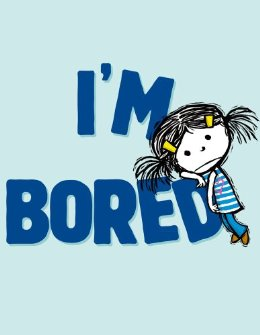 """I'm Bored"" by Michael Ian Black, Illustrated by Debbie Ridpath Ohi Simon & Schuster Books for Young Readers, 2012"