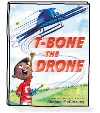 T-Bone the Drone Cover