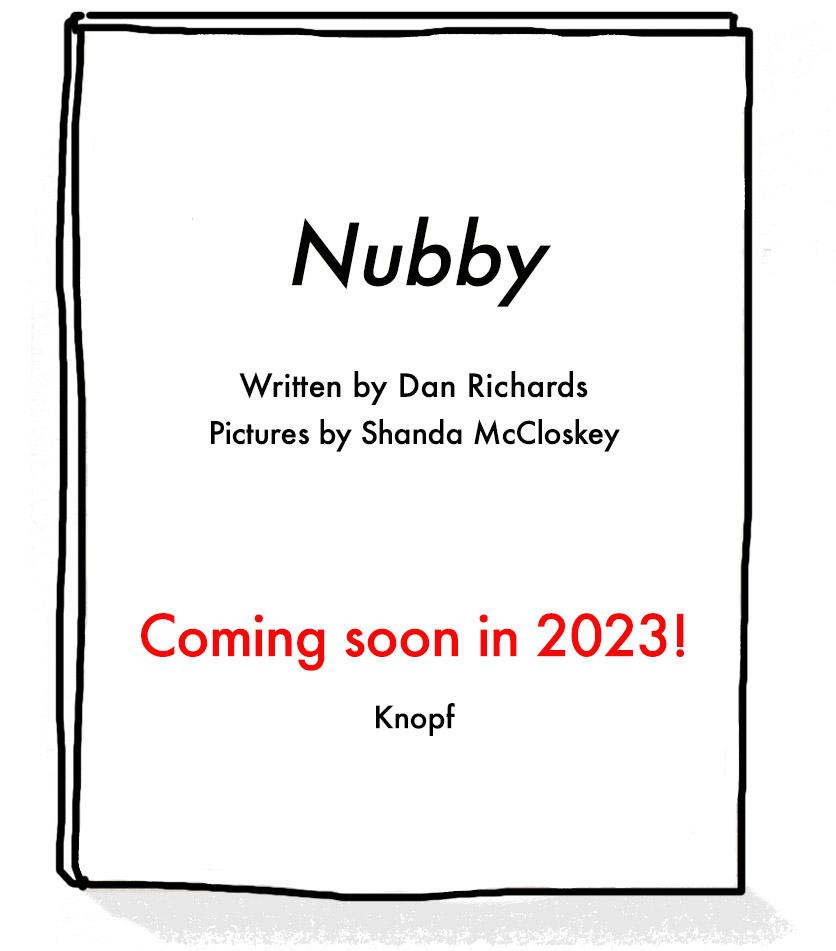 Placeholder image for the cover of Nubby, written by Dan Richards and illustrated by Shanda McCloskey